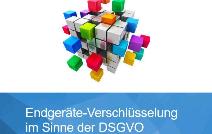 Leitfaden Endgeräte Verschlüsselung im Sinne der EU DSGVO - SEC4YOU - Manfred Scholz - 2017