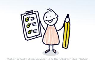 Mitarbeiter Datenschutz Awareness 6 - Richtigkeit der Daten