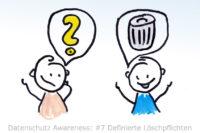 Mitarbeiter Datenschutz Awareness 7 - Definierte Löschfristen