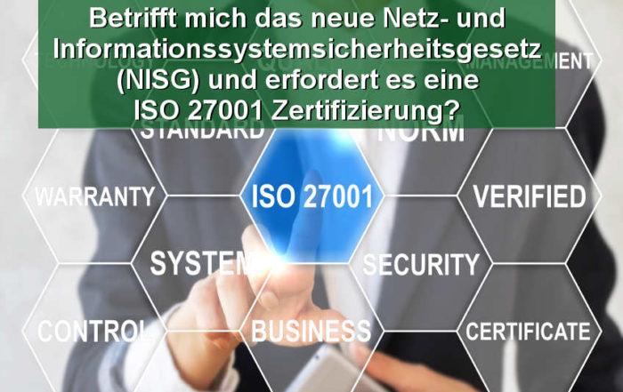 Betrifft mich das neue Netz- und Informationssystemsicherheitsgesetz (NISG) und erfordert es eine ISO 27001 Zertifizierung?